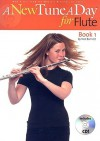 A New Tune a Day - Flute, Book 1 - Ned Bennett, C. Herfurth