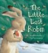 The Little Lost Robin - Elizabeth Baguley, Tina Macnaughton