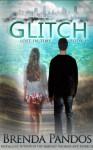 Glitch - Brenda Pandos