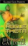 Rogue Theta - Bernadette Gardner