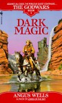 Dark Magic - Angus Wells