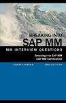 Breaking Into SAP MM: SAP MM Interview Questions, Answers, and Explanations (SAP MM Certification Guide) - Jim Stewart