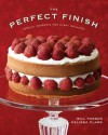 The Perfect Finish: Special Desserts for Every Occasion - Bill Yosses, Melissa Clark