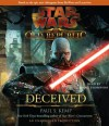 Star Wars: The Old Republic: Deceived (audio) - Paul S. Kemp, Marc Thompson
