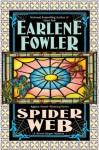 Spider Web (A Benni Harper Mystery #15) - Earlene Fowler