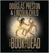 The Book of the Dead - Douglas Preston, Lincoln Child, Rene Auberjonois