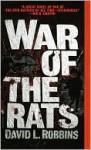 War of the Rats - David Lawrence Robbins