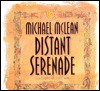 Distant Serenade - Michael McLean