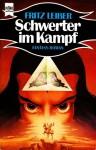 Schwerter im Kampf. Fantasy-Roman - Fritz Leiber
