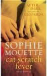 Cat Scratch Fever - Sophie Mouette