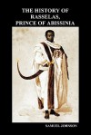 The History of Rasselas, Prince of Abissinia - Samuel Johnson