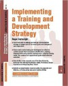 Implementing a Training and Development Strategy: Training and Development 11.8 - Stephen Cartwright