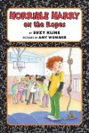 Horrible Harry on the Ropes - Suzy Kline, Amy Wummer