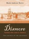 Dismore Families Who Came to America - Mark Davis