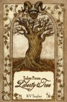 Tales From Liberty Tree - K.V. Taylor