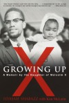 Growing Up X - Ilyasah Shabazz, Kim McLarin