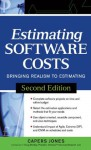 Estimating Software Costs: Bringing Realism to Estimating - Capers Jones