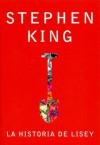 La historia de Lisey - Bettina Blanch Tyroller, Stephen King