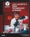 TechTV Leo Laporte's 2003 Technology Almanac - Leo Laporte, Laura Burstein