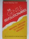 The Gentle Revolutionaries - Brennan Manning