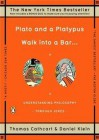 Plato and a Platypus Walk Into a Bar: Understanding Philosophy Through Jokes (Audio) - Thomas Cathcart, Daniel John, Daniel Klein, Thomas Fr