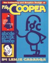 The Lettering and Graphic Design of F.G. Cooper - Leslie Cabarga