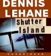 Shutter Island (Audio) - Dennis Lehane, Tom Stechschulte