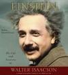 Einstein: His Life and Universe - Edward Herrmann, Walter Isaacson