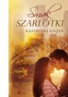 Smak szarlotki - Kazimierz Kiljan