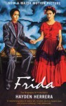 Frida : a biography of Frida Kahlo - Hayden Herrera