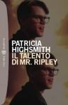 Il talento di Mr. Ripley - Patricia Highsmith, Maria Grazia Prestini
