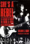 She's a Rebel: The History of Women in Rock and Roll - Gillian G. Gaar, Yoko Ono