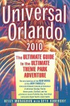 Universal Orlando: The Ultimate Guide to the Ultimate Theme Park Adventure - Kelly Monaghan, Seth Kubersky
