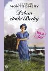 W pajęczynie życia / Dzban ciotki Becky - L.M. Montgomery