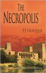 The Necropolis - P.J. Hoover