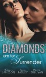 Diamonds are for Surrender (Mills & Boon M&B) (Diamonds Down Under - Book 1): Vows & a Vengeful Groom / Pride & a Pregnancy Secret / Mistress & a Million Dollars - Bronwyn Jameson, Tessa Radley, Maxine Sullivan