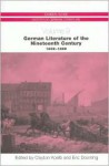 German Literature of the Nineteenth Century, 1832-1899 (Camden House History of German Literature) (Camden House History of German Literature) - Eric Downing