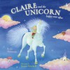 Claire and the Unicorn Happy Ever After - B.G. Hennessy, Susan Mitchell