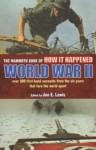 The Mammoth Book of How It Happened: World War II - Jon E. Lewis