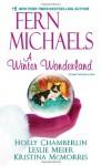A Winter Wonderland - Fern Michaels, Leslie Meier, Holly Chamberlin, Kristina McMorris