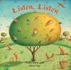 Listen, Listen - Phillis Gershator, Alison Jay
