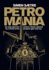 Petromania - Simen Sætre