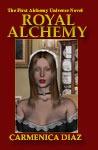 Royal Alchemy - Carmenica Diaz