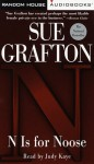 N is for Noose (Kinsey Millhone Mystery) - Sue Grafton, Judy Kaye