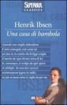 Una casa di bambola - Henrik Ibsen, Piero Monaci