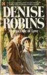 Masquerade of Love - Denise Robins