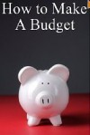 How to Make a Budget: Get Out of Debt and Start Saving More Money - Brian Carr