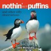 Nothin' but Puffins: And Other Silly Observations - John McDonald