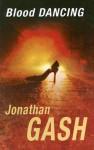 Blood Dancing - Jonathan Gash