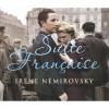 Suite Française - Irène Némirovsky